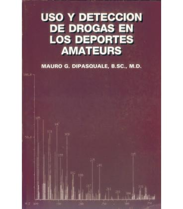 """Libro """"Uso y deteccción de drogas"""""""