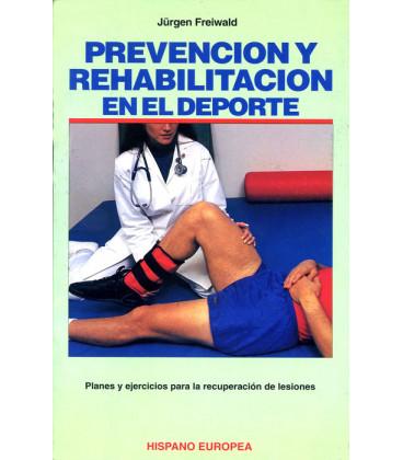 """Libro """"PREVENCIÓN Y REHABILITACIÓN EN EL DEPORTE"""""""