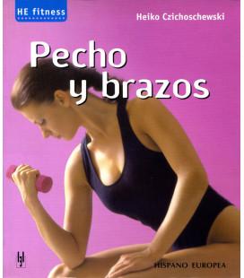 """Libro """"PECHO Y BRAZOS HE FITNESS"""""""