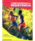 """Libro """"CÓMO ENTRENAR LA RESISTENCIA"""""""