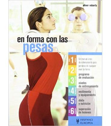 """Libro """"EN FORMA CON LAS PESAS"""""""